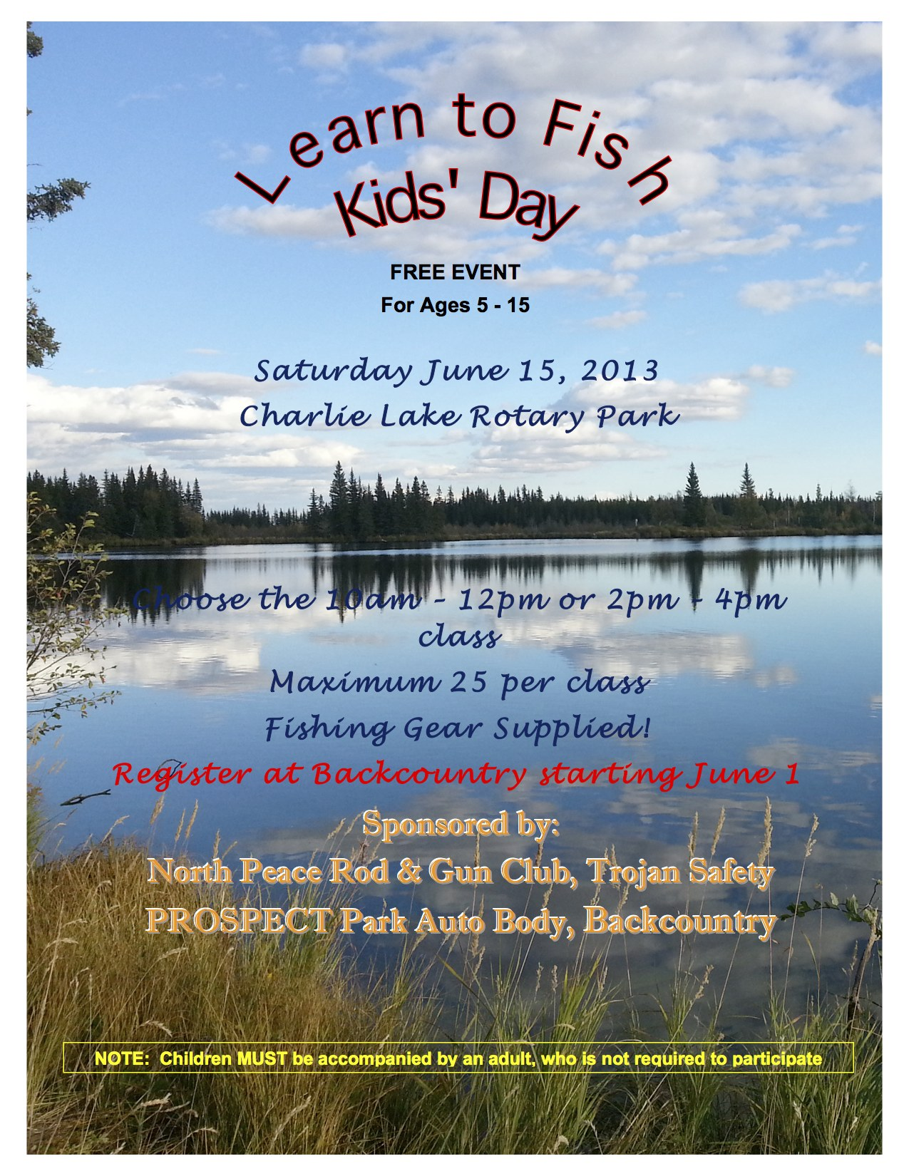 Learn to fish kids day north peace rod and gun club for Learn to fish