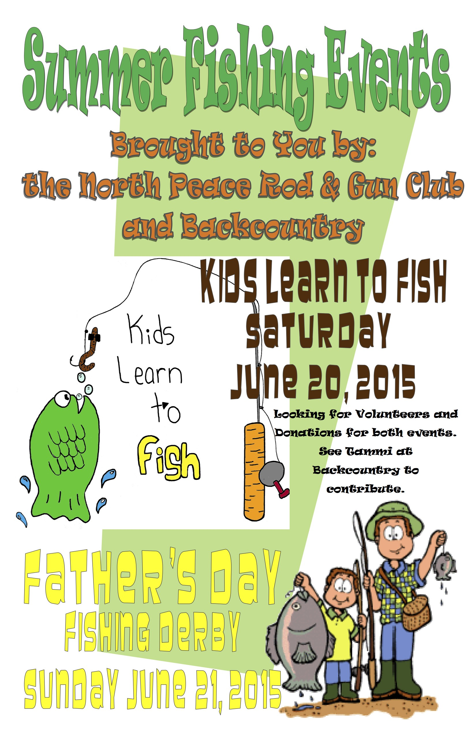 Kids learn to fish 2015 north peace rod and gun club for Learn to fish
